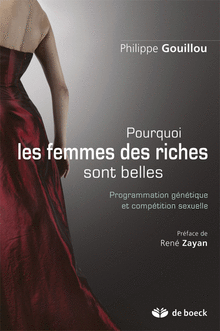 Pourquoi les femmes des riches sont belles  programmation gntique et comptition sexuelle.